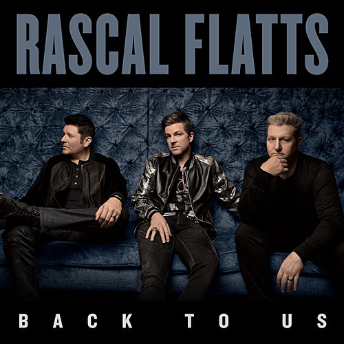 back-to-us-rascal-flatts