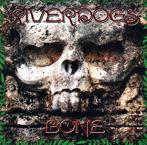 riverdogs-bone